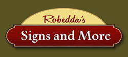 Robedda's Signs and More